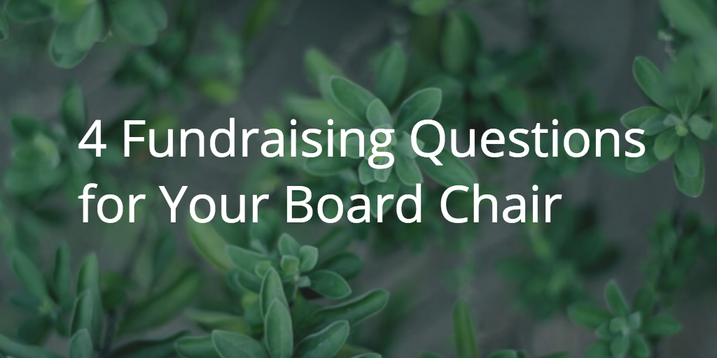 The Fundraising Talk with Your Board Chair